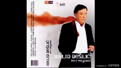 Halid Beslic - Lijepe ciganke - (Audio 2002)