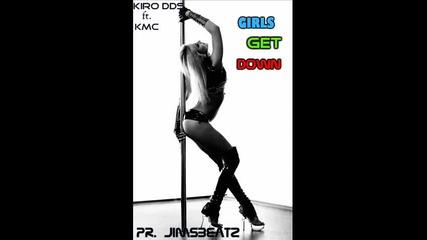Пуснете този бас на женските!!! Kiro Dds & K.m.c - Girls Get Down