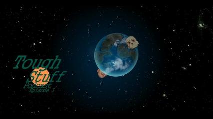 Toughstuff Podcast Епизод 1