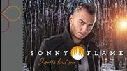 Sonny Flame - I Gotta Find You