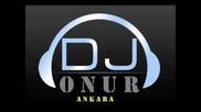 *много Як Сет* Dj Onur - House Mix Non Stop 2007