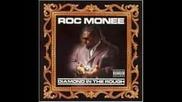 Roc Monee - Lite U Up