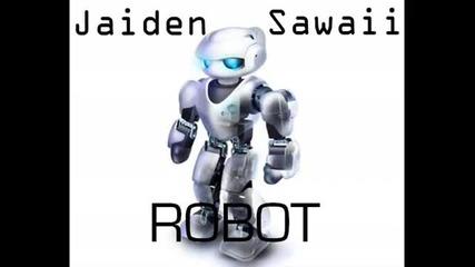 Jaiden Sawaii - Robot