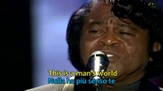 James Brown & Pavarotti - It's А Man's World /превод/