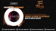 Arsonist vs Empire ( Martin Garrix Mashup ) ( Dready Remake )