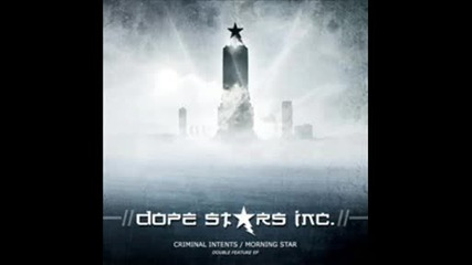 Dope Stars Inc - Morning Star