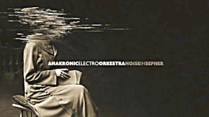 Anakronic Electro Orkestra - Invidia