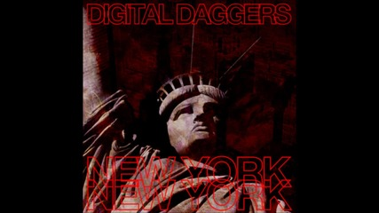 Digital Daggers - New York, New York