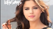 40 Секунди!!! Selena Gomez The Scene - Who Says