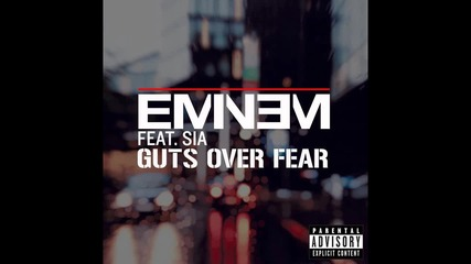 Eminem ft. Sia - Guts Over Fear [бг превод]