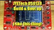 JYETech DSO138 Kit Build and Test
