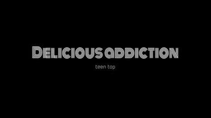 Delicious Addiction (teentop)