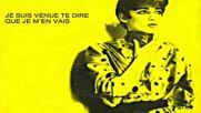Jo Lemaire + Flouze - Je Suis Venue Te Dire Que Je Men Vais 1981
