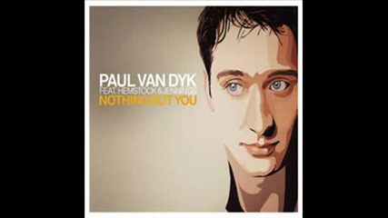Paul Van Dyk - Nothing But You (cirrus Remix)