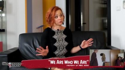 """Ревю на """"Ние сме каквито сме"""" (HBO, 2020) – Inglourious Kunts, Eп. CI"""
