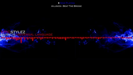 » Hardstyle « A-lusion - Beat The Bridge