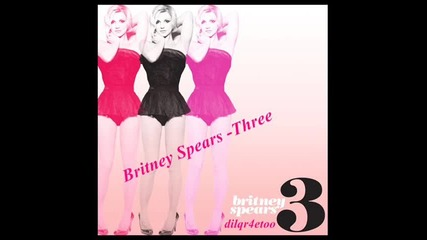 Britney Spears - Three