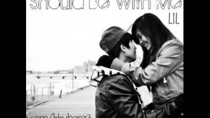 Ти трябва да бъдеш с мен