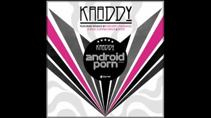 Kraddy - Android Porn Best (intro Or Montage Song)