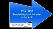 Pes 2013 Голове volume 1