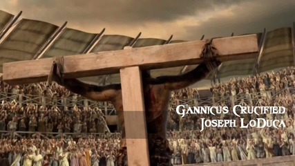 Spartacus War of the Damned - Soundtrack _ 29 Gannicus Crucified