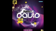 David Deejay ft P Jolie & Nonis - Perfect 2 *new* 2011