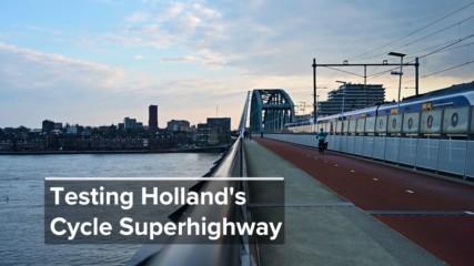We Tested Cool Transport: Holland's smart bike path