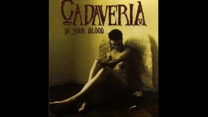 Cadaveria - Queen Of Forgotten