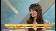 Даниела от Мис България 2013 - за борбата по пътя към короната и най-запомнящото се от престоя и
