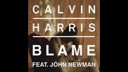 *2014* Calvin Harris ft. John Newman - Blame