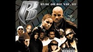 Ruff Ryders Ryde Or Die Vol. 3 We Don't Give A Fuck, Dirrty & Twisted Heat
