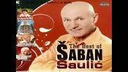 Saban Saulic - Vidzas li mi Staru Ljubav