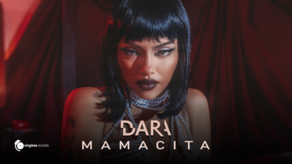 DARA - MAMACITA (Official Video) [Spanish Version]