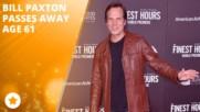 Холивуд почете паметта на Бил Пакстън