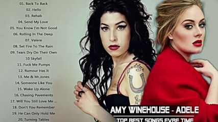 Amy Winehouse - Adele Greatest Hits ♚ 2018 - Top Best Songs Collection 2018