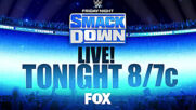 Don't miss a brand new SmackDown tonight 8/7c on FOX