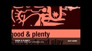 *2013* Good & Plenty - Come out and play ( Original mix )