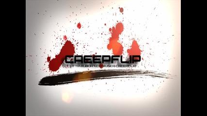 Creepflip New Intro (modified)