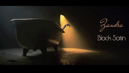 Zandra - Black Satin (Official audio)