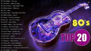 80s Acoustic 80s Music Hits Best Songs Of The 1980s