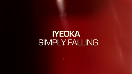 Iyeoka - Simply Falling (official Video)