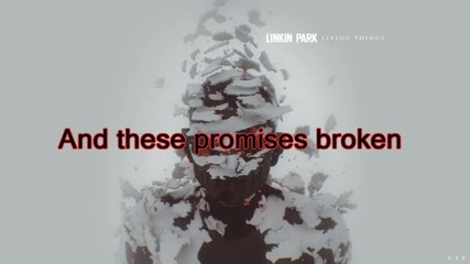 Linkin Park Lost In The Echo ( Living things 2012 )