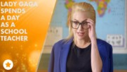 Lady Gaga makes the BEST school teacher