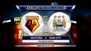 Уотфорд - Манчестър Сити 1:2, Премиър лийг, 20-и кръг