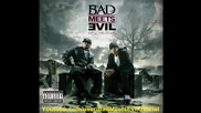 Bad Meets Evil [ Eminem & Royce Da 5'9 ] - Above The Law
