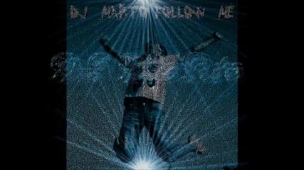 Dj Marto - Follow Me