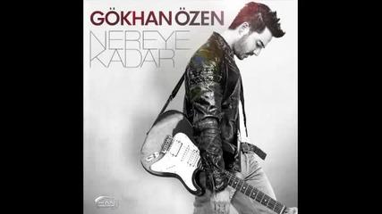 Gokhan Ozen - Nereye Kadar