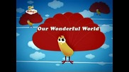 Our Wonderful World [song from Babytv]