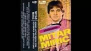 Mitar Miric - Dovidjenja drustvo staro - (Audio 1982) HD
