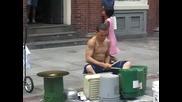Най - добрият уличен барабанист